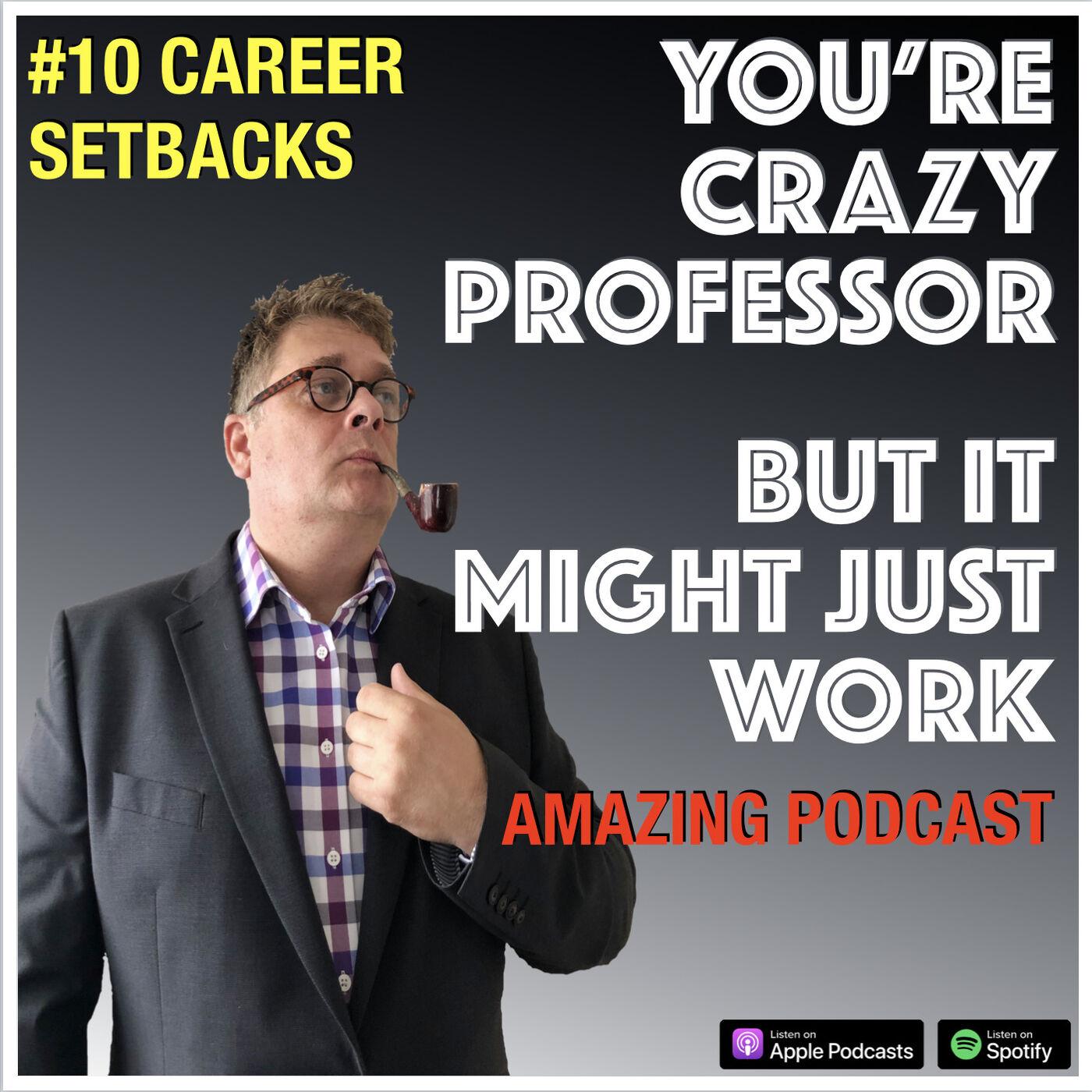 Surviving Career Setbacks