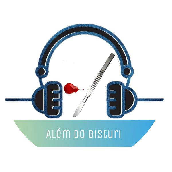Além do Bisturi Podcast Artwork Image