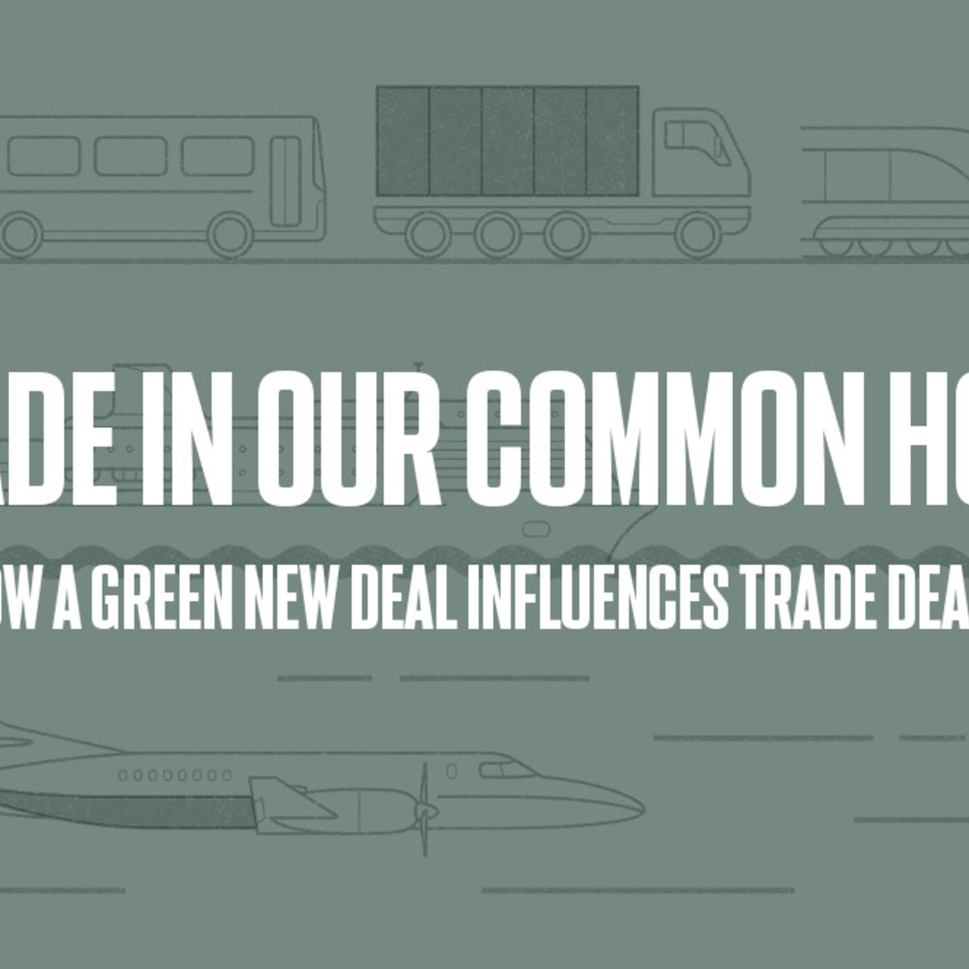 Episode #31 - Trade in Our Common Home