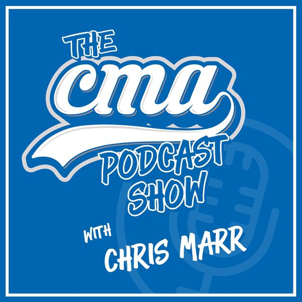 The CMA Podcast Show with Chris Marr Podcast Artwork Image