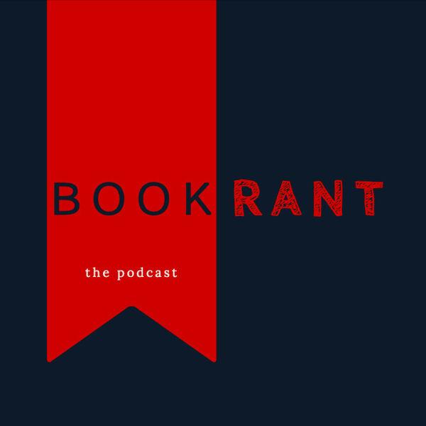 Book Rant Podcast Artwork Image