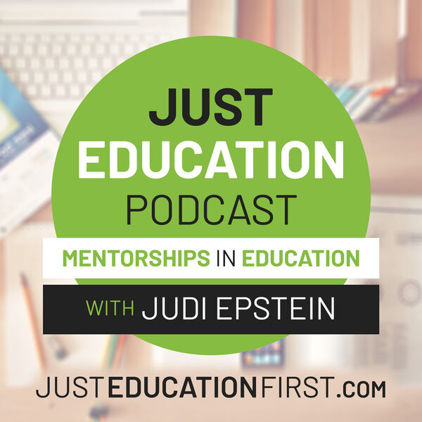 Just Education Podcast: Mentorships in Education Podcast Artwork Image
