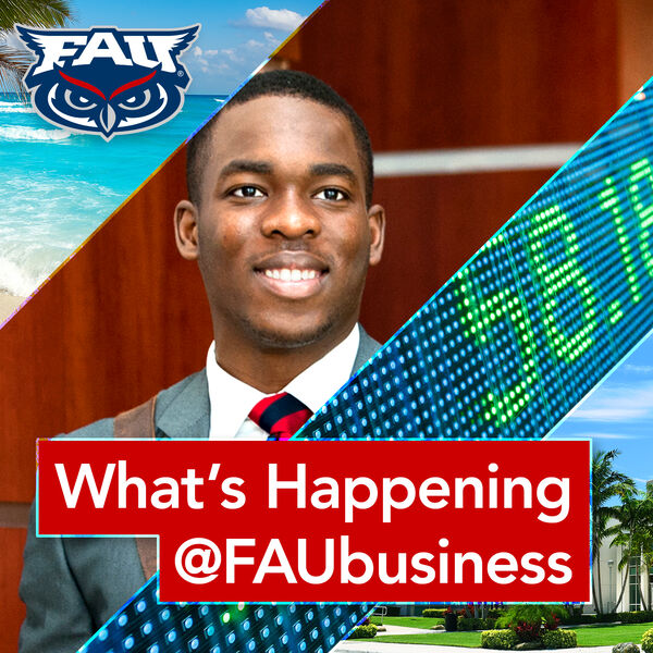 What's Happening @FAUbusiness Podcast Artwork Image