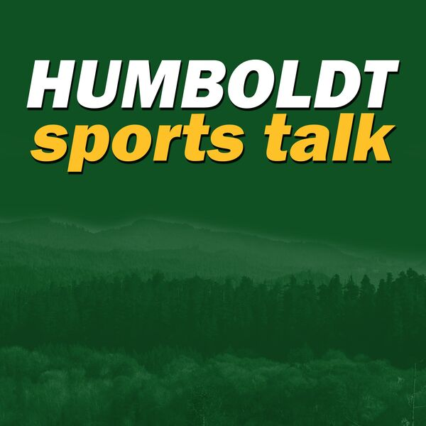 Humboldt Sports Talk Podcast Artwork Image