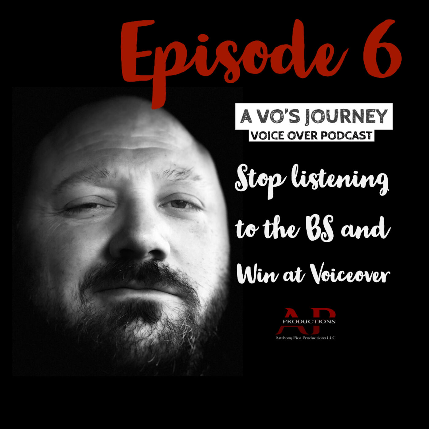 Ep. 6: Stop listening to the BS and Win at Voiceover