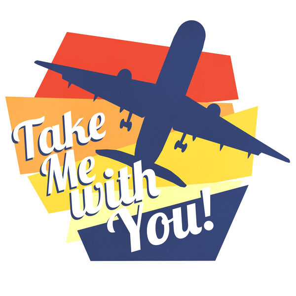 Take Me With You Podcast Podcast Artwork Image