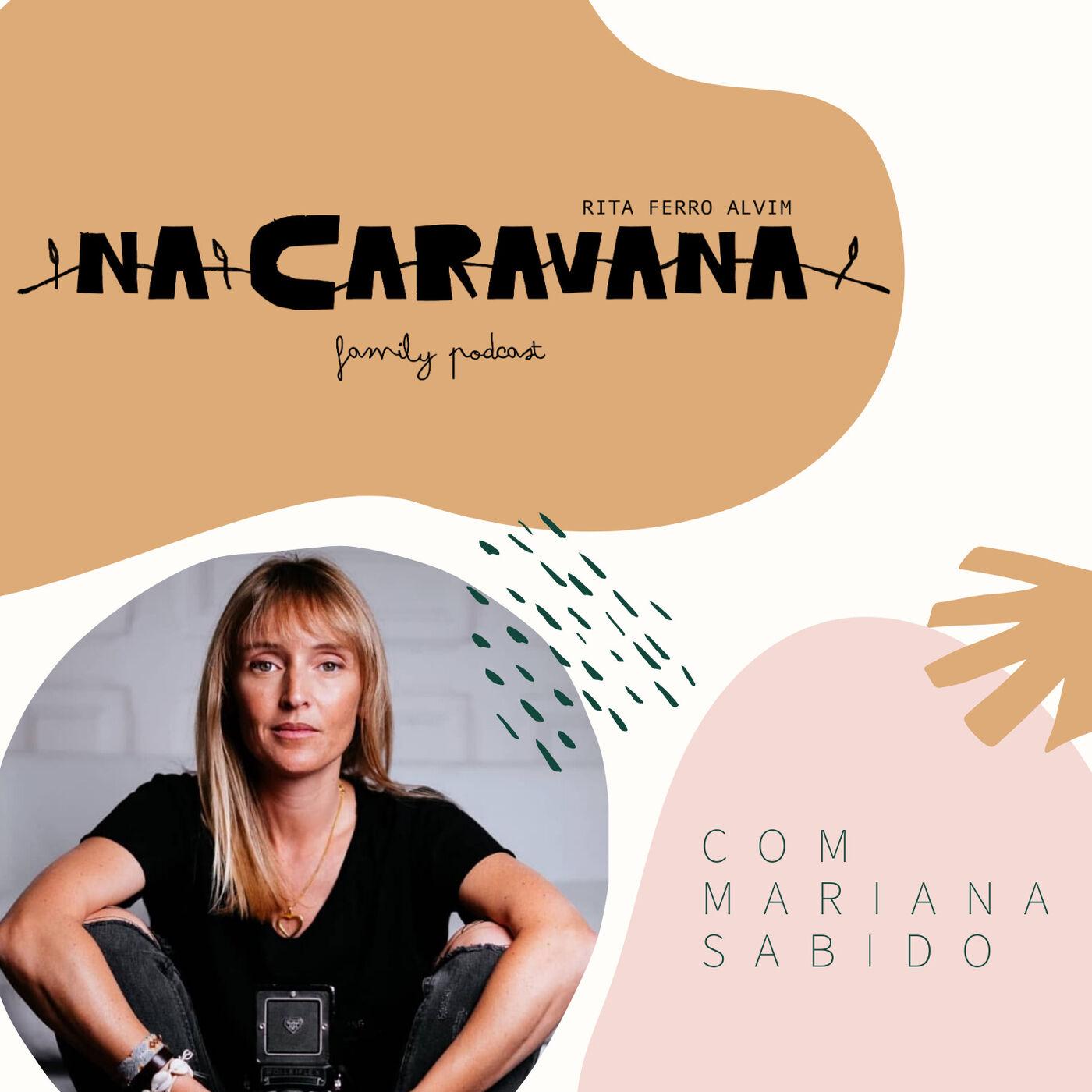 N'A Caravana com Mariana Sabido #4 Fotografia, empatia e yoga