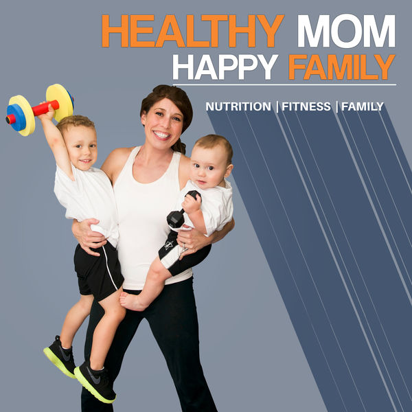 Healthy Mom Happy Family Podcast Artwork Image