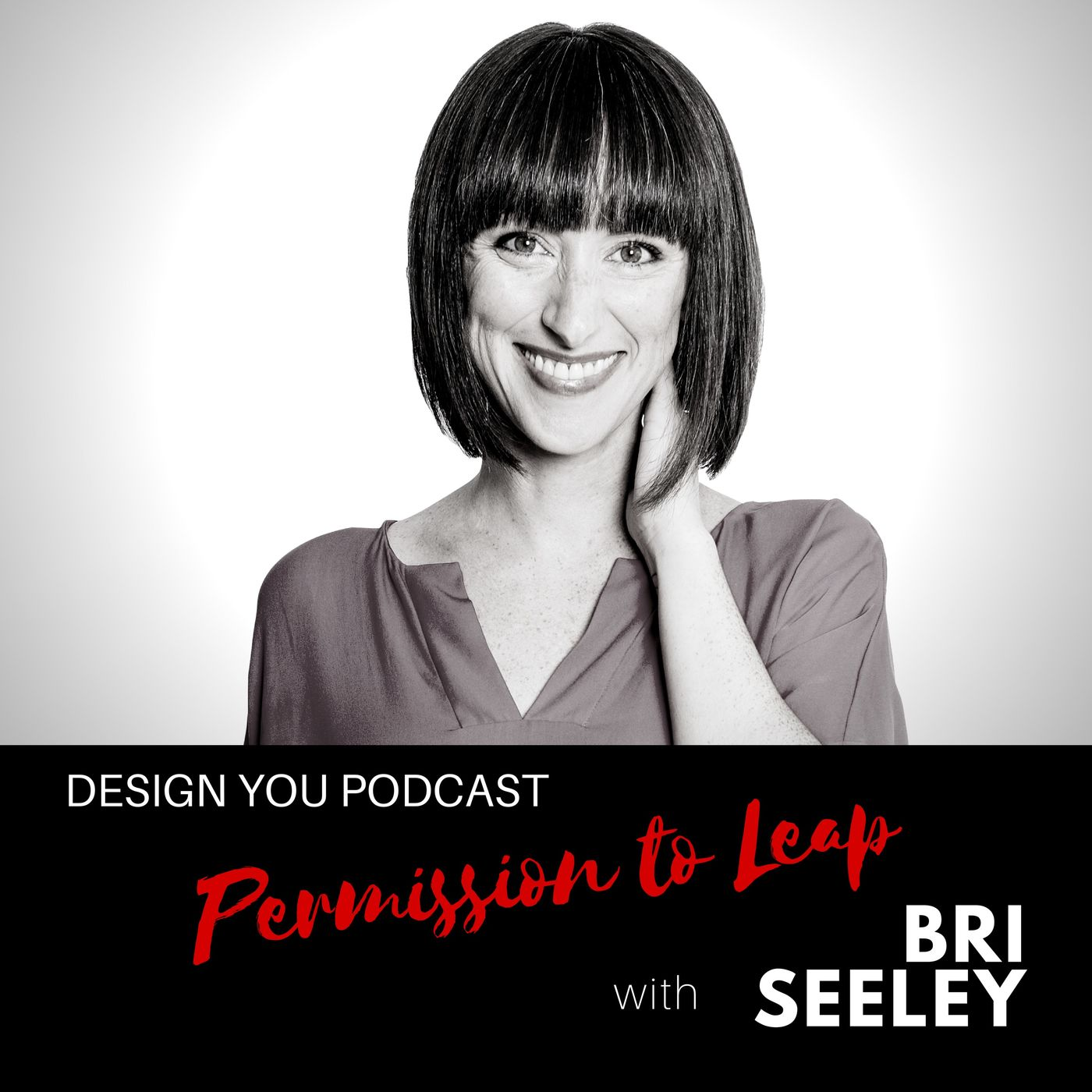 EP 036 – Permission to Leap with Bri Seeley