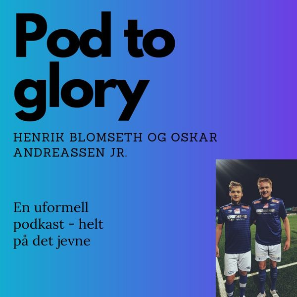 Pod to glory Podcast Artwork Image