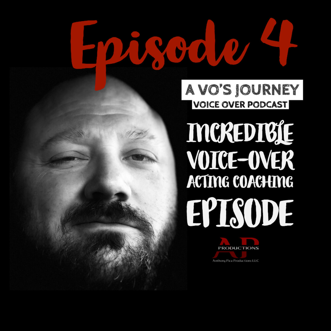 Ep. 4: INCREDIBLE VOICE-OVER ACTING COACHING EPISODE