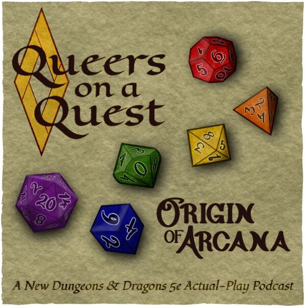 Queers on a Quest: Origin of Arcana Podcast Artwork Image