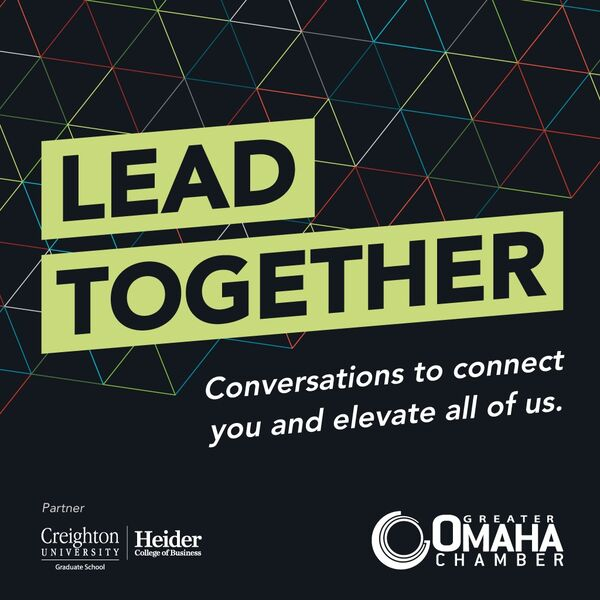 Lead Together: Conversations to Connect You and Elevate All of Us Podcast Artwork Image