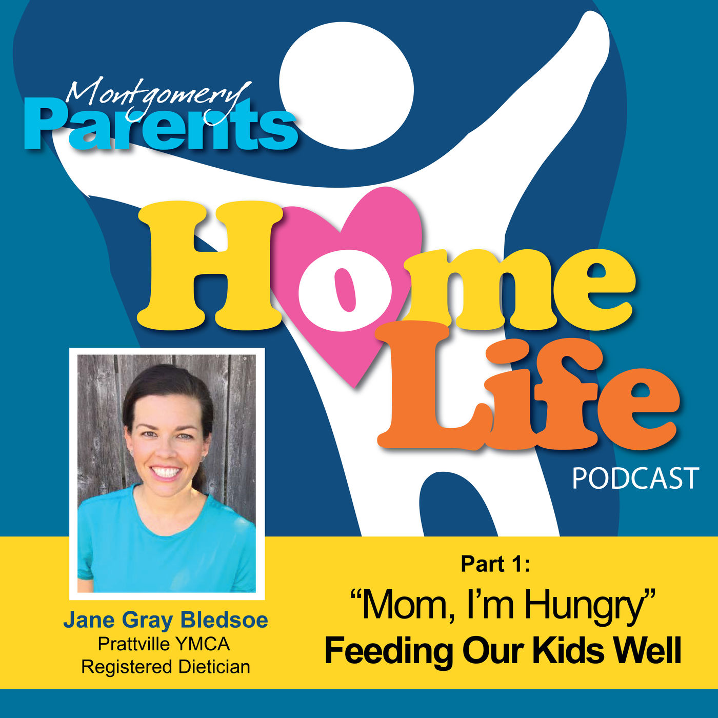 Part 1 - Feeding Our Kids Well with Jane Gray Bledsoe