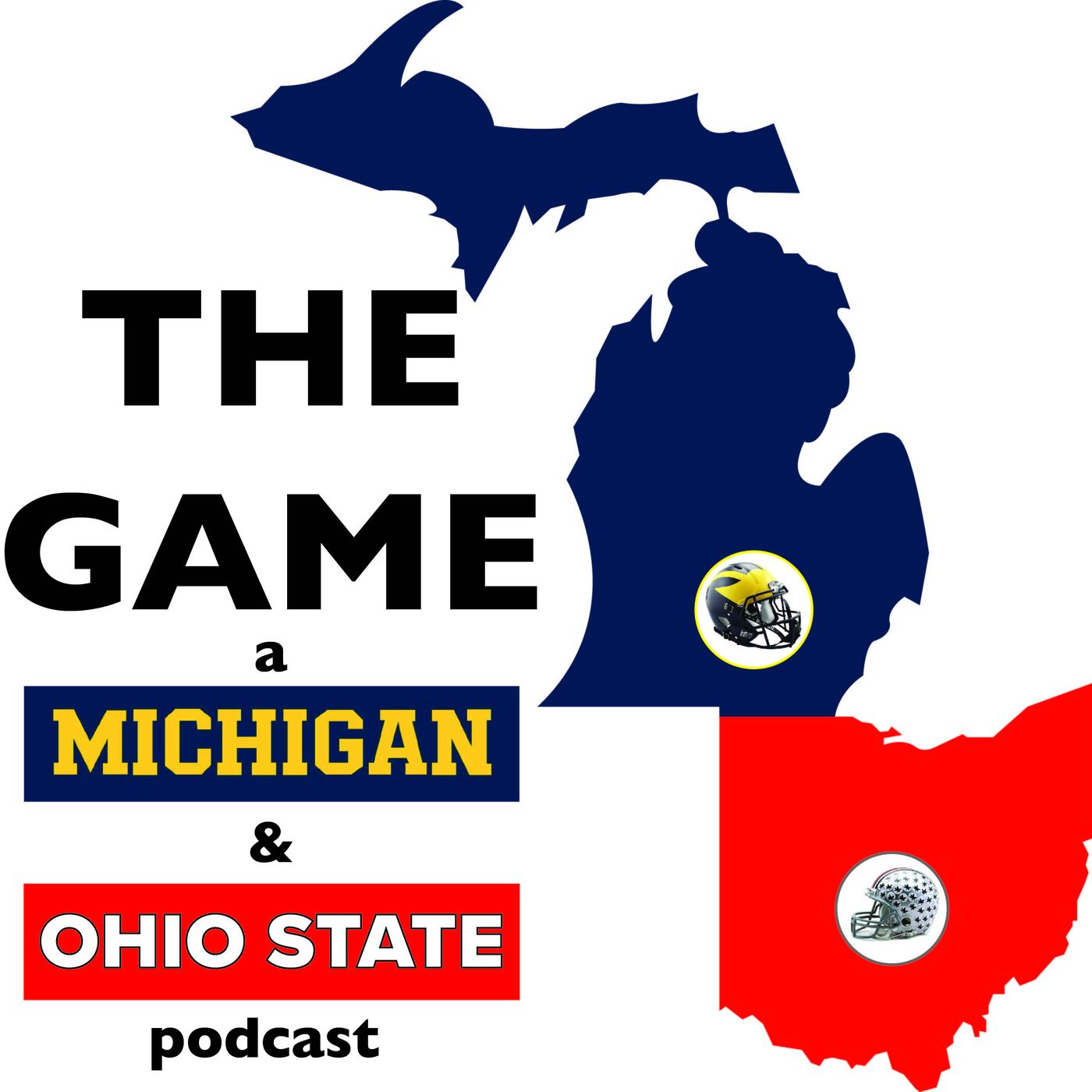 The Game: A Michigan & Ohio State Podcast