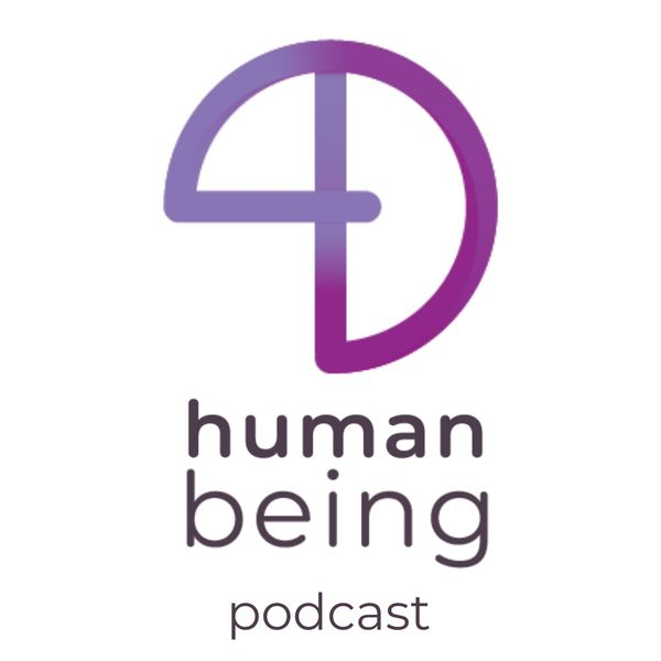 4D Human Being Podcast Podcast Artwork Image