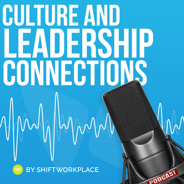 Culture and Leadership Connections  Podcast Podcast Artwork Image