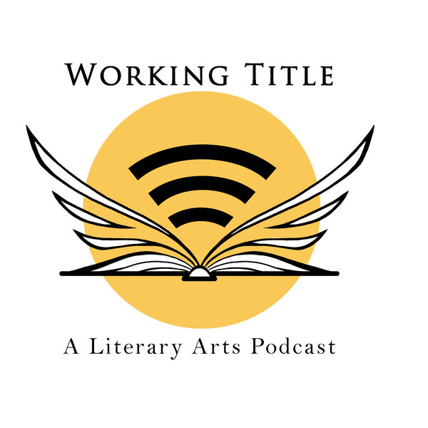 Working Title: A Literary Arts Podcast Podcast Artwork Image