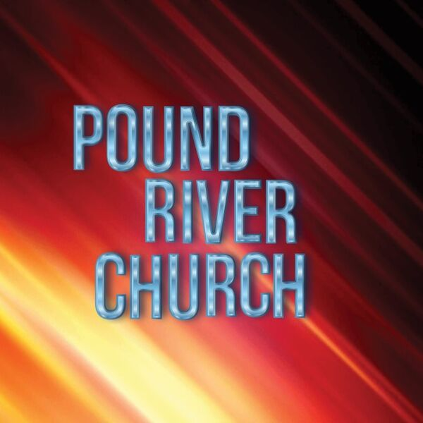 Pound River Church Podcast Podcast Artwork Image
