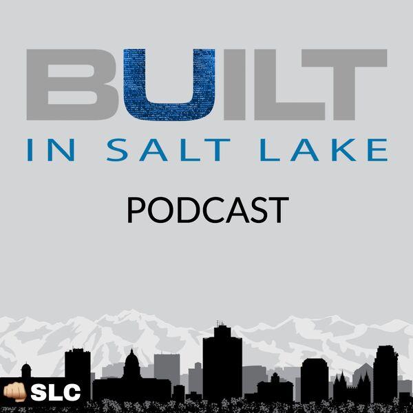Built In Salt Lake Podcast Artwork Image