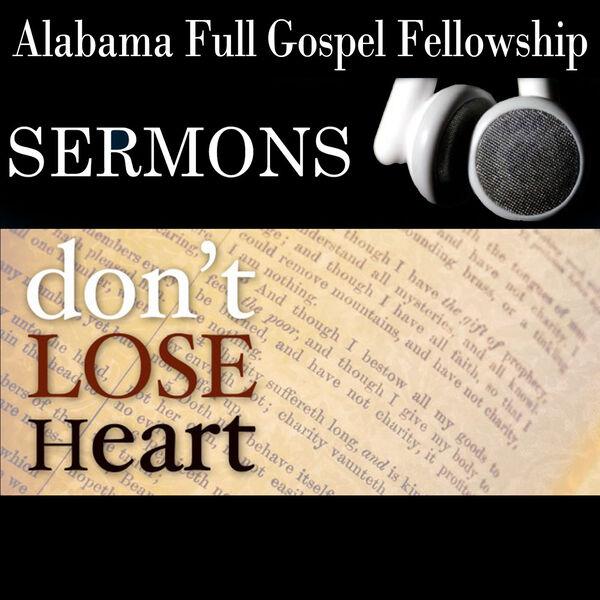 Alabama Full Gospel Fellowship Online Sermons Podcast Artwork Image