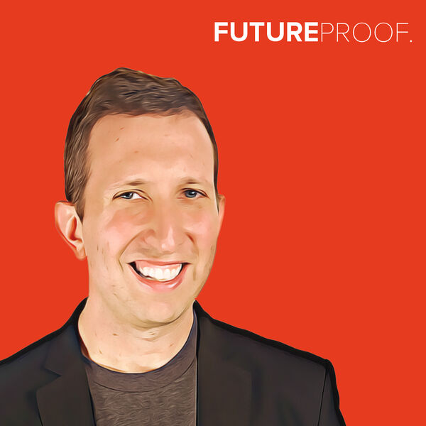 FUTUREPROOF.  Podcast Artwork Image