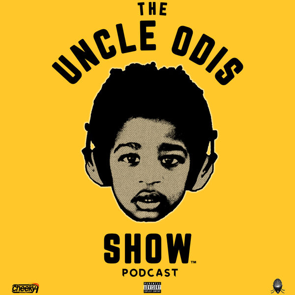 The Uncle Odis Show Podcast   Podcast Artwork Image