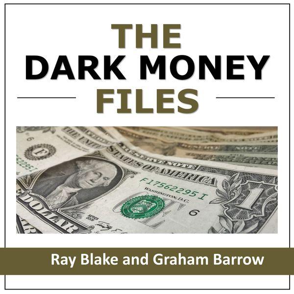 The Dark Money Files Podcast Artwork Image