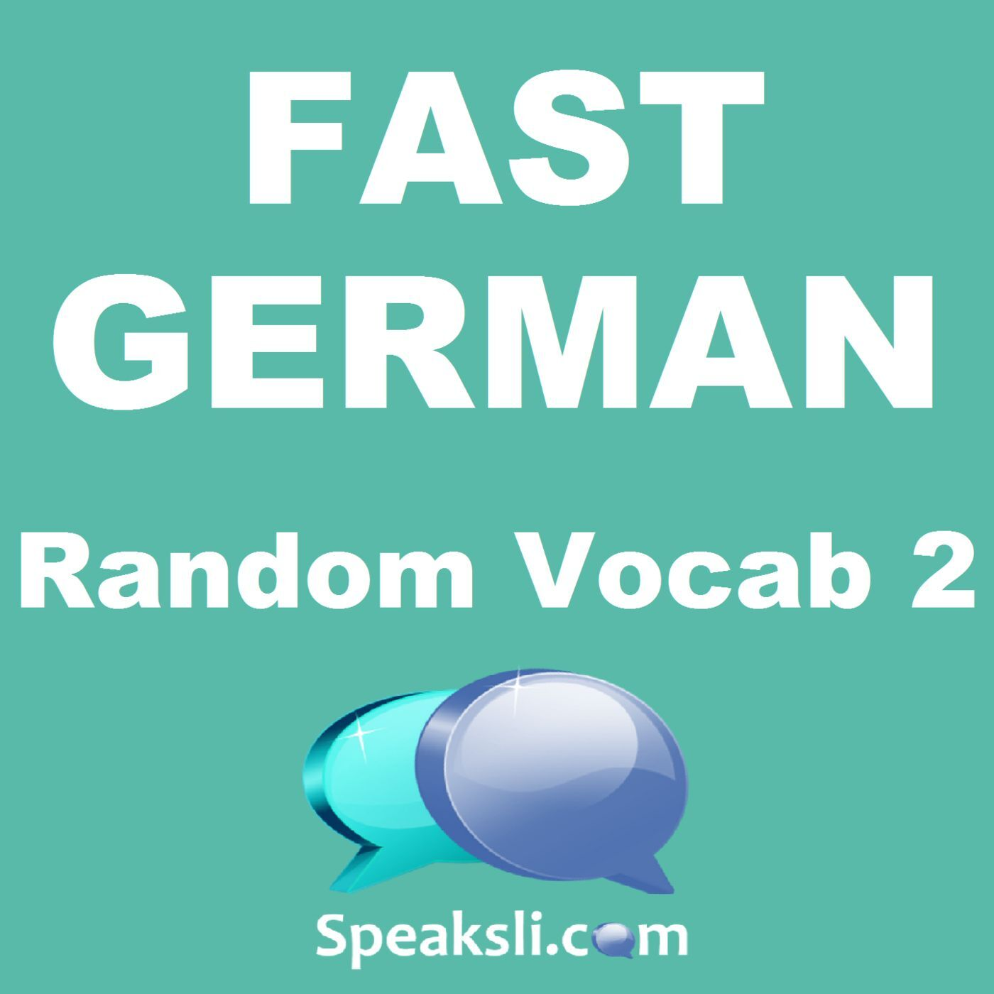 Fast German Ep 19 Random Vocab 2 Fast German
