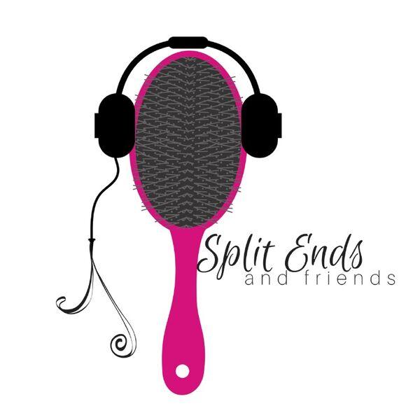 Split Ends and Friends  Podcast Artwork Image