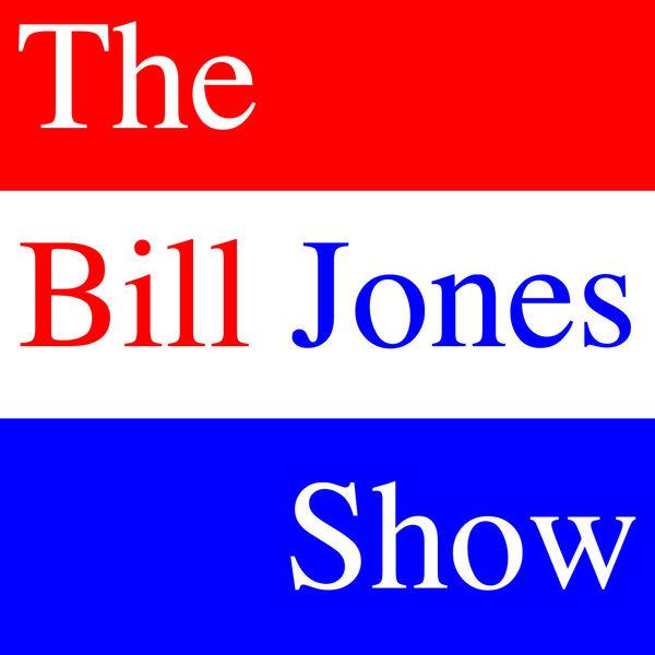 The Bill Jones Show Podcast Artwork Image