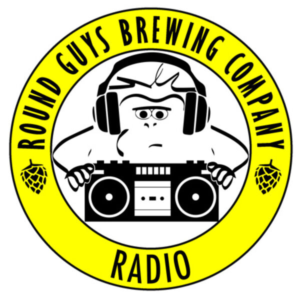 Round Guys Radio presented by Round Guys Brewing Company Podcast Artwork Image