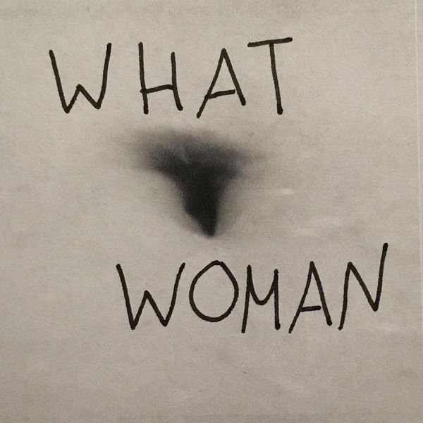 What Woman : Tales of a Patriarchy   Podcast Artwork Image