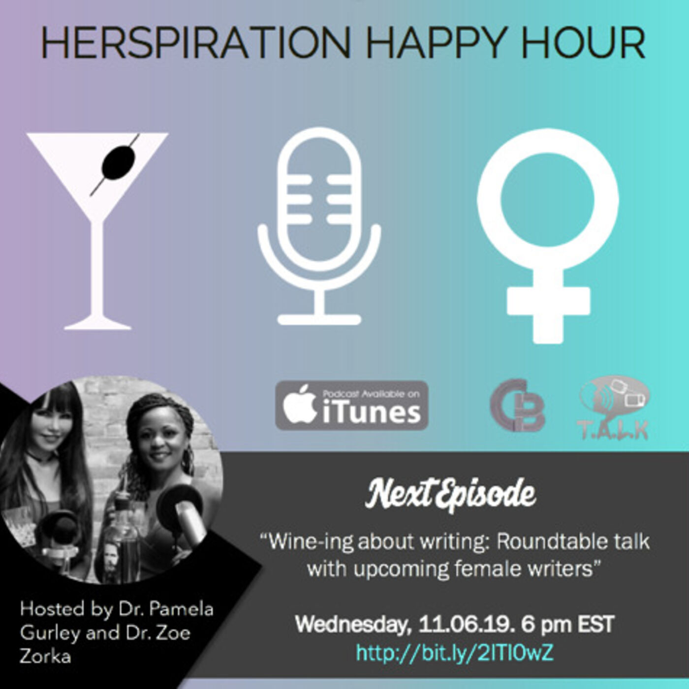 "Herspiration Happy Hour Episode 35 (Season TWO): ""Wine-ing about Writing: Roundtable talk with & coming female writers"""