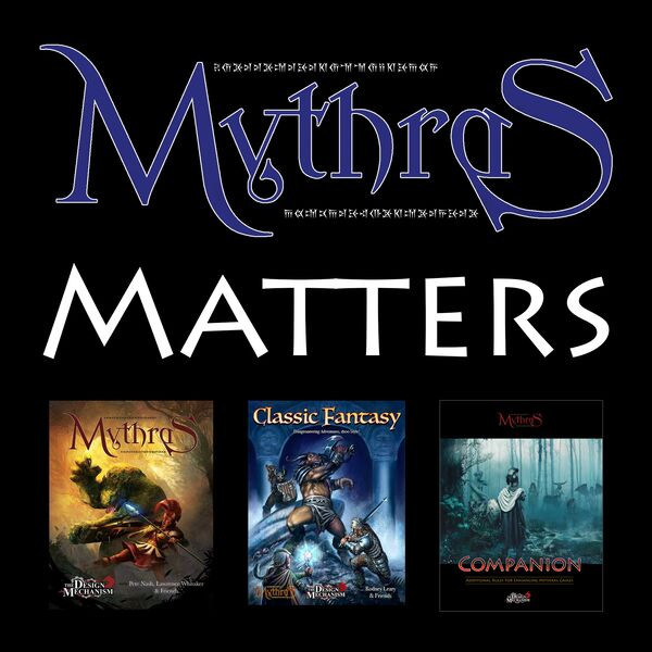 Mythras Matters Podcast Artwork Image
