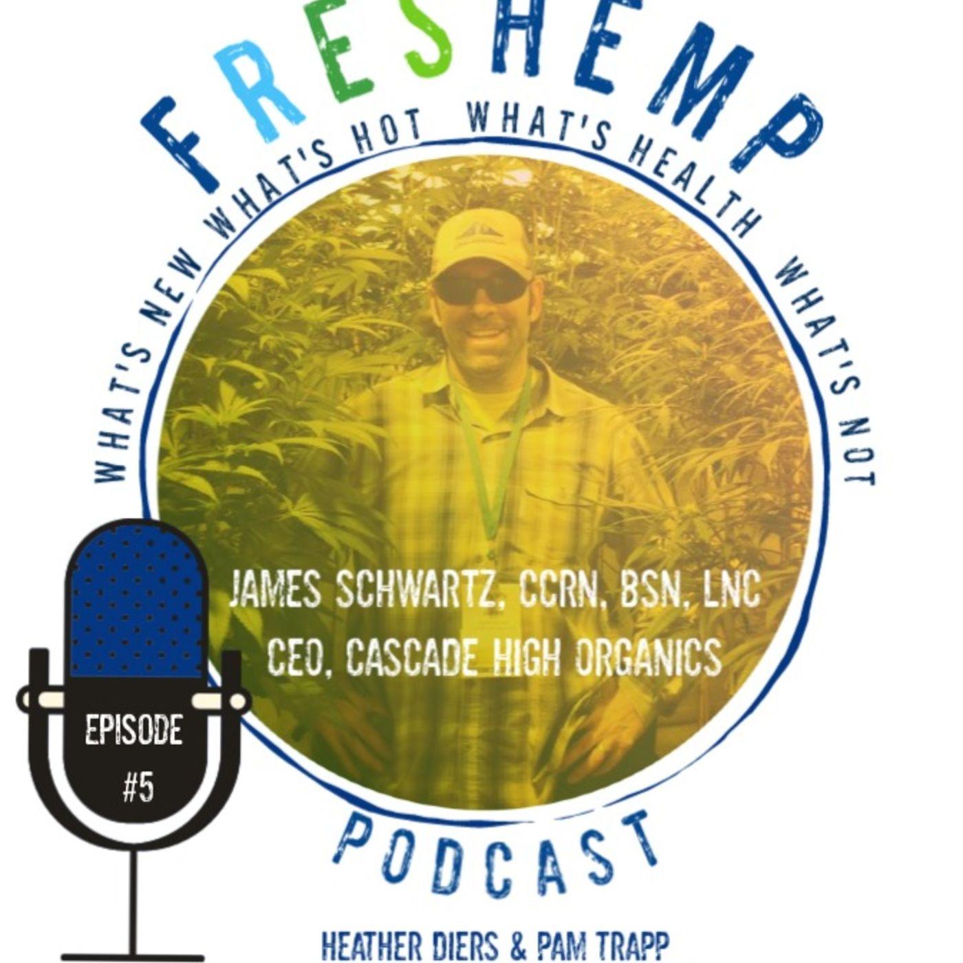 Growing to Heal - James Schwartz CCRN, BSN, LNC  CEO of Cascade High | Sustainable Organic Grower
