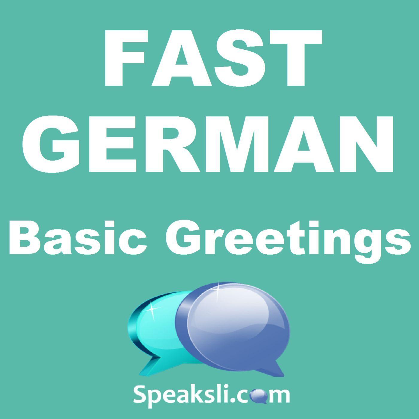 Fast german ep 1 basic greetings fast german speaksli m4hsunfo