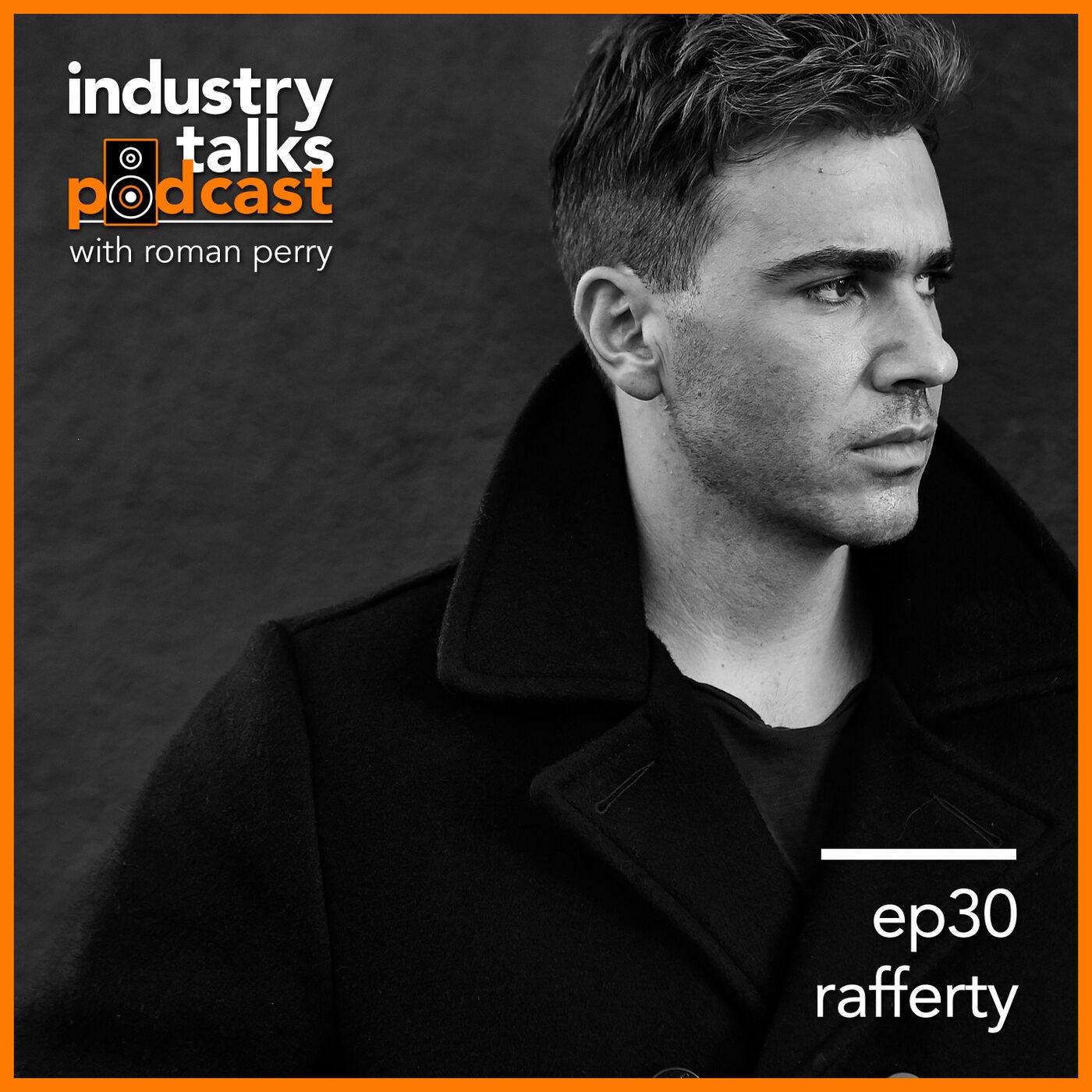 ep30 - Rafferty Smashes Through Music Industry Myths