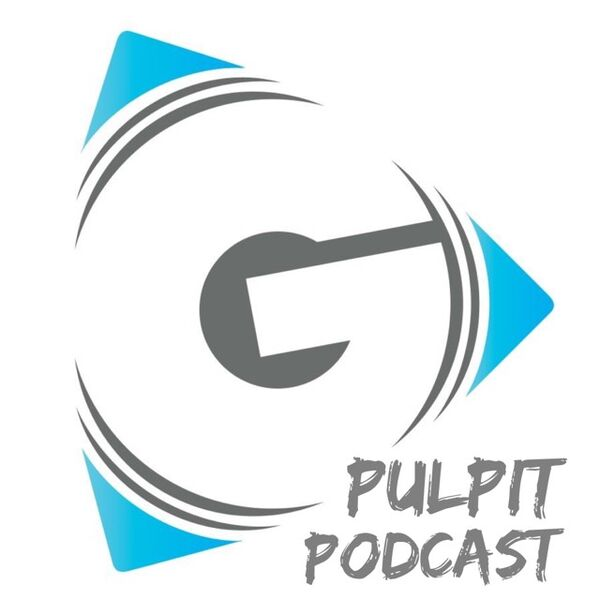 Grace Christian Fellowship-Pulpit Podcast Podcast Artwork Image