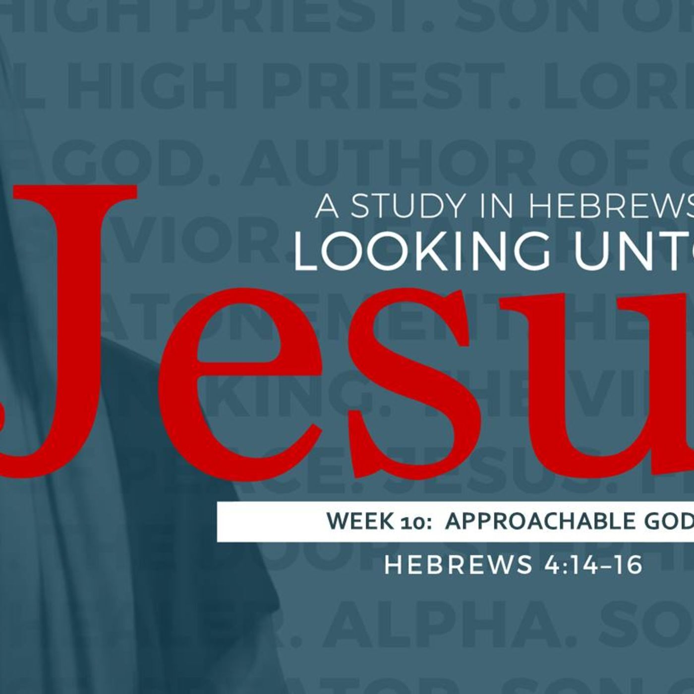 South Side Baptist Church - 10-22-17 Approachable God #10 in