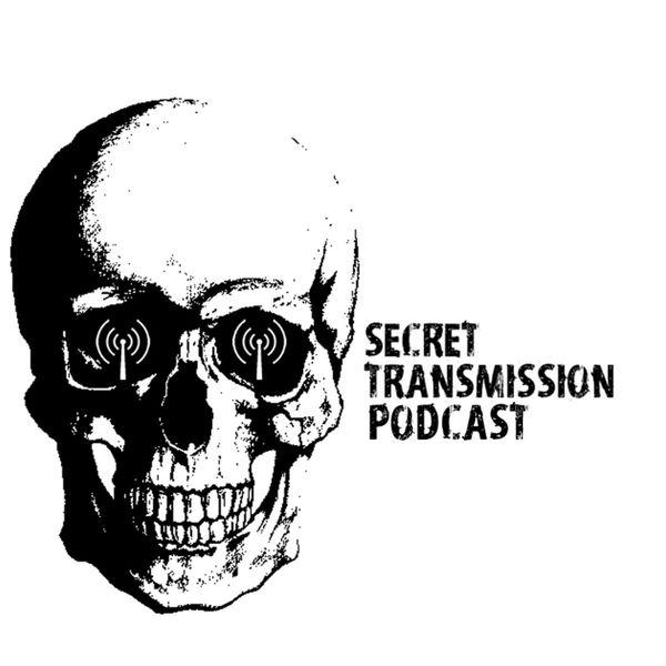 Secret Transmission Podcast Podcast Artwork Image