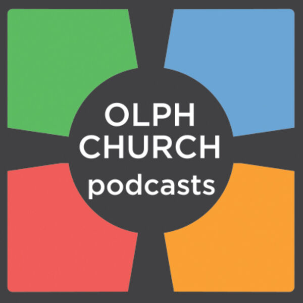 OLPH Church Podcasts Podcast Artwork Image