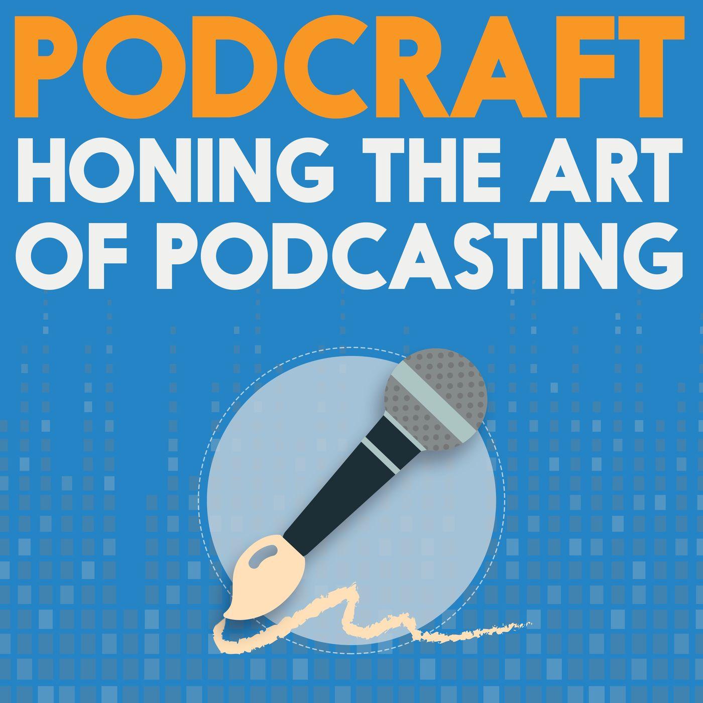 Podcast Hosting & Websites   Podcraft 1011