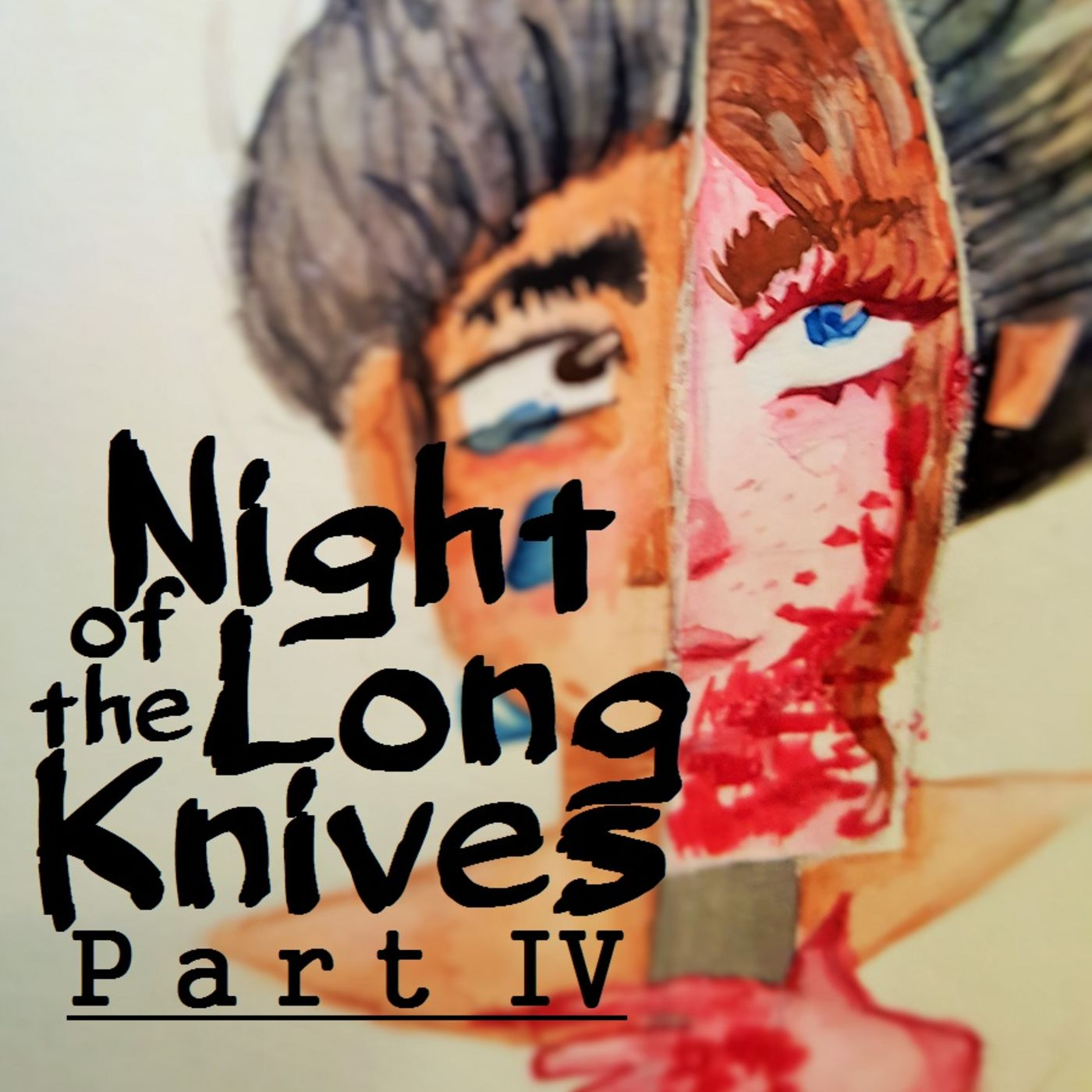 Night of the Long Knives Part IV