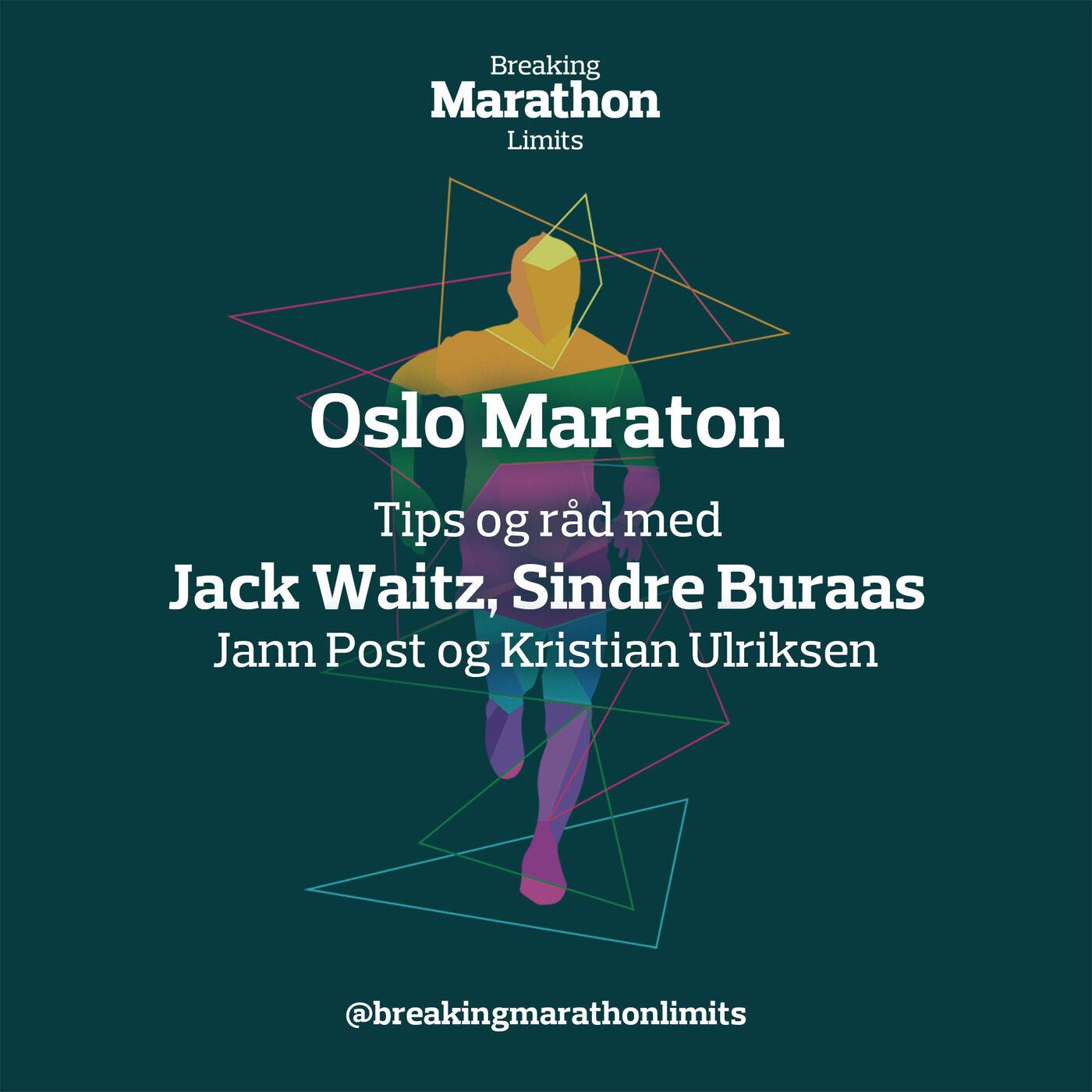 Oslo Maraton - Tips og råd med Jack Waitz og Sindre Buraas