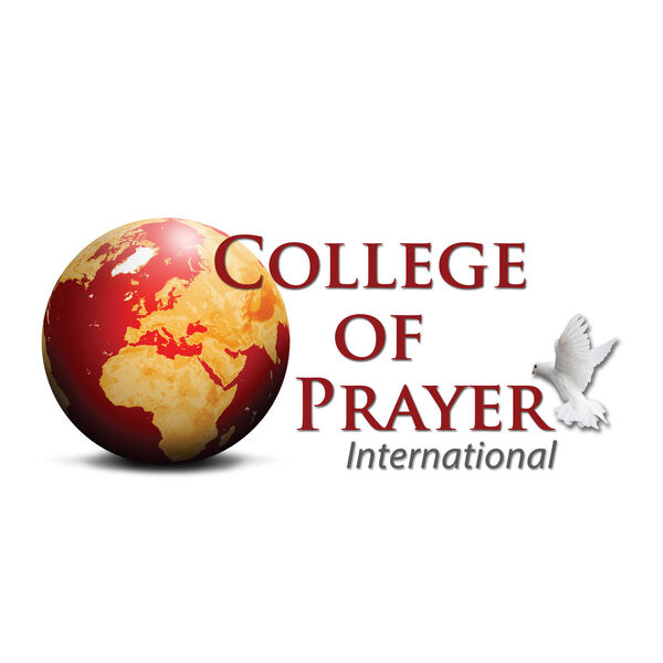 College of Prayer International Podcast Podcast Artwork Image
