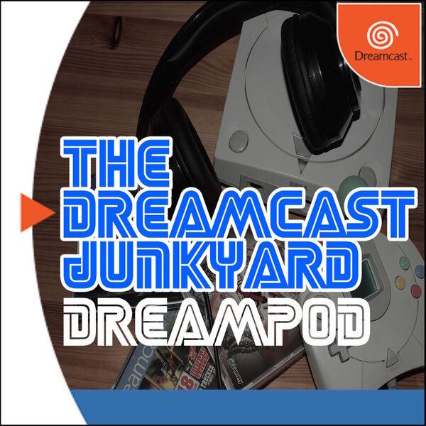 The Dreamcast Junkyard DreamPod Podcast Artwork Image