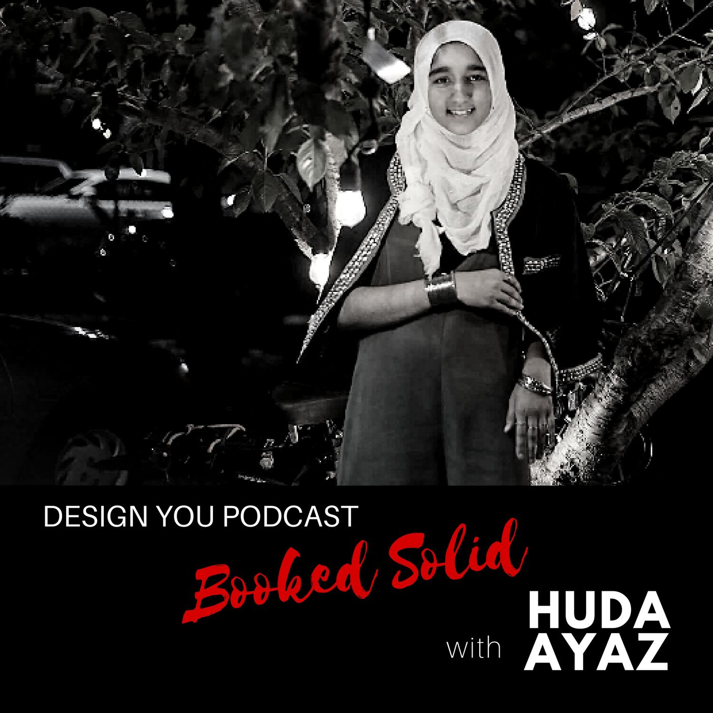 EP 039 – Booked Solid with Huda Ayaz