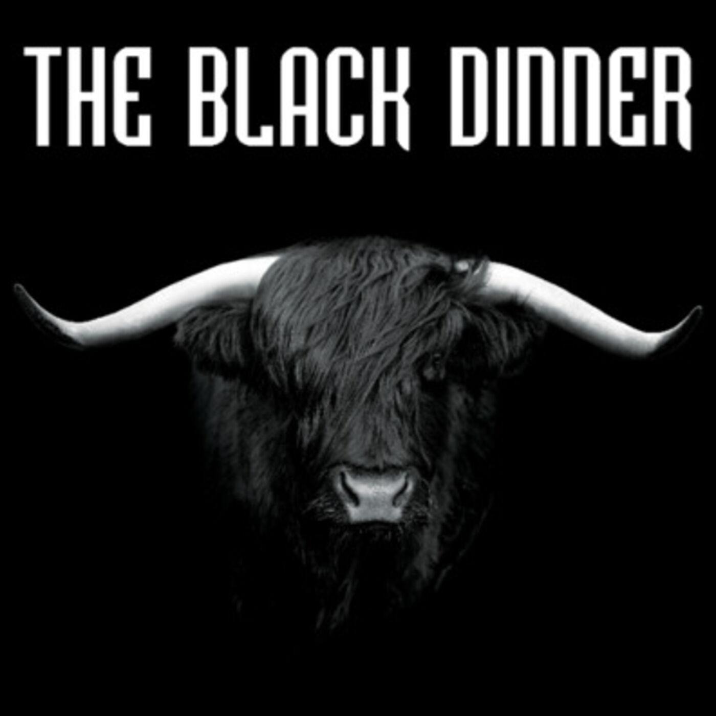 The Black Dinner