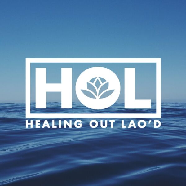 Healing Out Lao'd Podcast Artwork Image